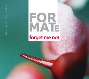 Ausstellung forget me not
